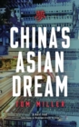 China's Asian Dream : Empire Building along the New Silk Road - eBook