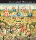 Hieronymus Bosch Masterpieces of Art - Book