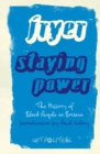 Staying Power : The History of Black People in Britain - eBook