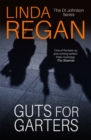 Guts for Garters : The DI Johnson Series - Book