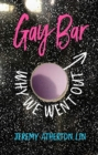 Gay Bar : Why We Went Out - Book