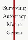 Surviving Autocracy - Book