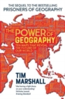 The Power of Geography : Ten Maps That Reveal the Future of Our World - Book
