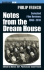 Notes from the Dream House : Selected Film Reviews 1963-2013 - eBook