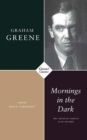 Mornings in the Dark : The Graham Greene Film Reader - Book