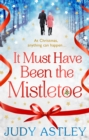 It Must Have Been the Mistletoe - Book