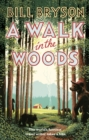 A Walk In The Woods : The World's Funniest Travel Writer Takes a Hike - Book