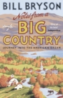 Notes From A Big Country : Journey into the American Dream - Book