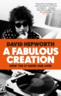 A Fabulous Creation : How the LP Saved Our Lives - Book