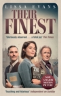 Their Finest : Now a major film starring Gemma Arterton and Bill Nighy - Book