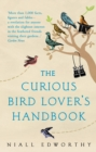 The Curious Bird Lover's Handbook - Book