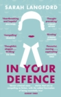 In Your Defence : Stories of Life and Law - Book