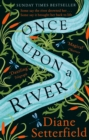 Once Upon a River : The Sunday Times bestseller - Book