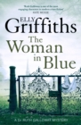 The Woman In Blue : The Dr Ruth Galloway Mysteries 8 - eBook