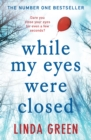 While My Eyes Were Closed - Book