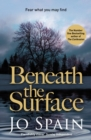 Beneath the Surface : a heart-stopping thriller from the author of SIX WICKED REASONS (An Inspector Tom Reynolds Mystery Book 2) - eBook