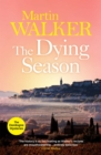The Dying Season : The Dordogne Mysteries 8 - eBook