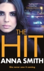 The Hit : A gripping, gritty thriller that will have you hooked from the first page! Rosie Gilmour 9 - eBook