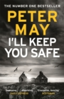 I'll Keep You Safe : The #1 Bestseller - Book