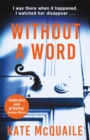 Without a Word : The compelling mystery that everyone is raving about - eBook