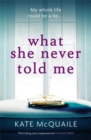 What She Never Told Me - Book