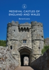 Medieval Castles of England and Wales - Book