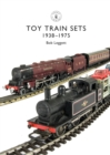 Toy Trains : 1935-1975 - Book