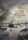 Dunkirk and the Little Ships - eBook