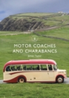 Motor Coaches and Charabancs - Book