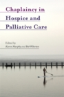 Chaplaincy in Hospice and Palliative Care - eBook