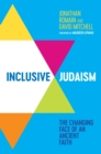 Inclusive Judaism : The Changing Face of an Ancient Faith - eBook