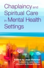Chaplaincy and Spiritual Care in Mental Health Settings - eBook