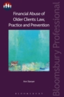 Financial Abuse of Older Clients: Law, Practice and Prevention - Book
