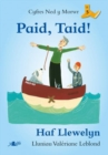 Cyfres Ned y Morwr: Paid, Taid! - Book