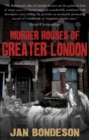 Murder Houses of Greater London - Book