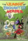 The League of Enchanted Heroes - Book