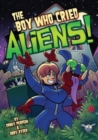 The Boy Who Cried Aliens! - Book