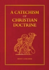 A Catechism of Christian Doctrine - Book