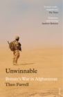 Unwinnable : Britain's War in Afghanistan, 2001-2014 - Book