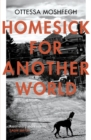 Homesick For Another World - Book
