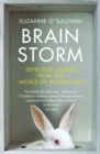 Brainstorm : Detective Stories From the World of Neurology - Book