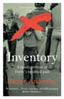 Inventory : A Family Portrait of Derry's Troubled Past - Book