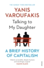 Talking to My Daughter About the Economy : A Brief History of Capitalism - Book