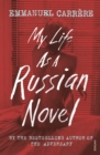 My Life as a Russian Novel - Book