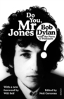 Do You Mr Jones? : Bob Dylan with the Poets and Professors - Book