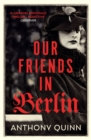 Our Friends in Berlin - Book