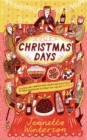 Christmas Days : 12 Stories and 12 Feasts for 12 Days - Book
