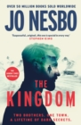 The Kingdom : The new thriller from the Sunday Times bestselling author of the Harry Hole series - Book