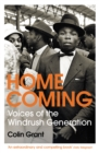Homecoming : Voices of the Windrush Generation - Book