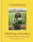 Making a Garden : Successful gardening by nature's rules - eBook